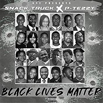 Black Lives Matter (feat. P-Tezzy)
