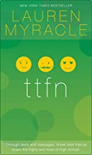 ttfn - 10th Anniversary update and reissue (The Internet Girls Book 2)