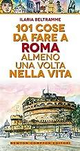 Permalink to 101 cose da fare a Roma almeno una volta nella vita PDF