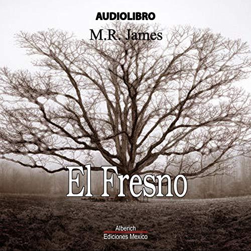El fresno [The Ash Tree] cover art