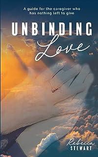 Unbinding Love