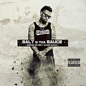Salt n tha Sauce (Official Remix) [feat. Sauce Walka]