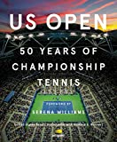 US Open: 50 Years of Championship Tennis (English Edition)