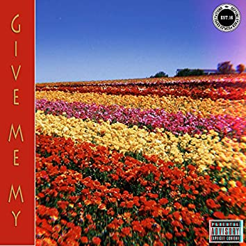 Give Me My Flowers Demo