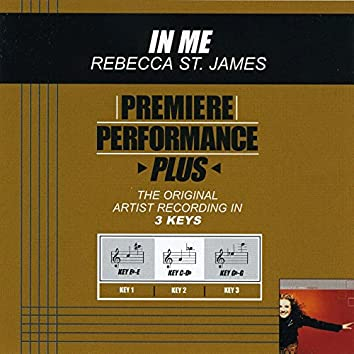 Premiere Performance Plus: In Me