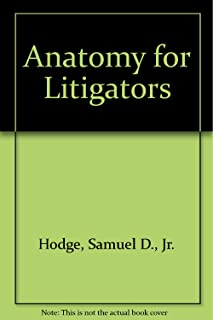 Anatomy for Litigators