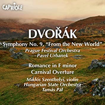 "Dvorak, A.: Symphony No. 9, ""From the New World"" / Romance / Carnival Overture"