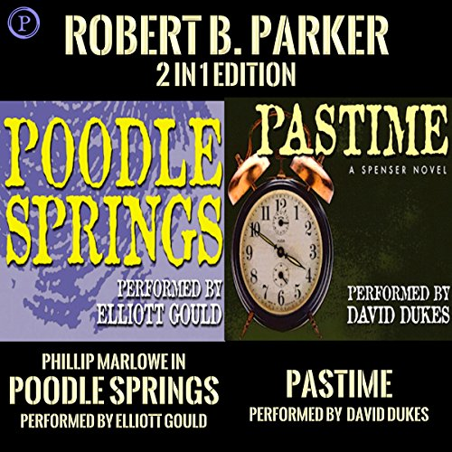 Pastime & Poodle Springs audiobook cover art