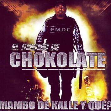 El Mambo De Kalle Y Que?