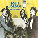 Louis Jordan 1938-1950 (Rhythm and Blues)