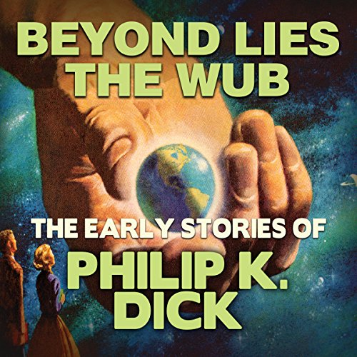 Beyond Lies the Wub audiobook cover art