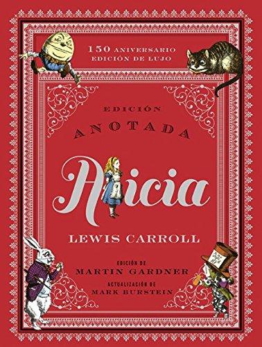 Alicia anotada 150 aniversario / Edición de lujo: 10 (Grandes Libros)