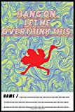 Hang On Let Me Overthink This Notebook: College Ruled Lined Journal, size 6x9, 110 pages Soft Cover, Matte Finish to be used as a Diary - Makes a great gift