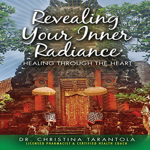 Revealing Your Inner Radiance audiobook cover art