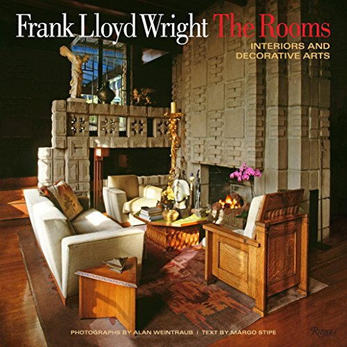 Compare Textbook Prices for Frank Lloyd Wright: The Rooms: Interiors and Decorative Arts First Edition Edition ISBN 9780847843428 by Stipe, Margo,Weintraub, Alan,Hanks, David A.