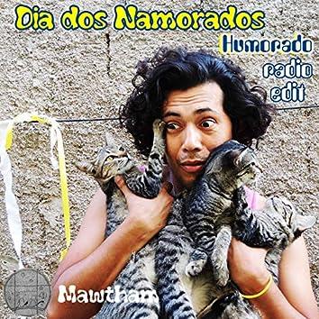 Dia dos Namorados, Humorado (Radio Edit)