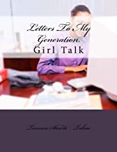 Letters To My Generation: Girl Talk