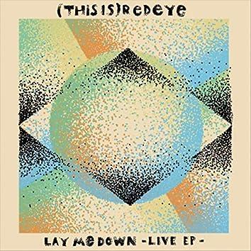 Lay Me Down (Live EP)