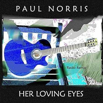Her Loving Eyes (Radio Remix)