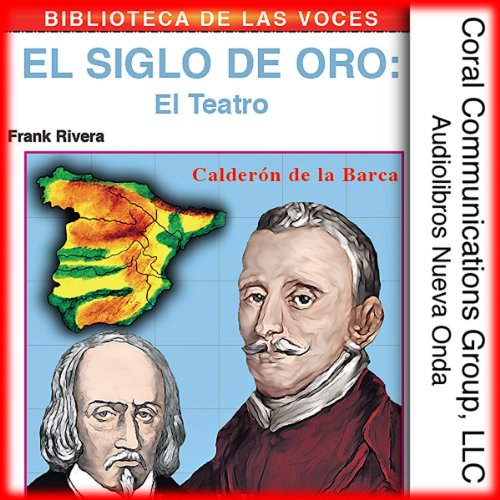 El teatro: El siglo de oro [Theater: The Golden Age] audiobook cover art