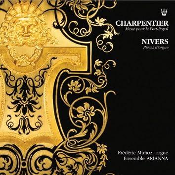 Charpentier : Messe pour le Port-Royal - Nivers : Pièces d'orgue
