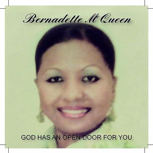 God Has an Open Door for You de Bernadette McQueen en Amazon Music - Amazon.es