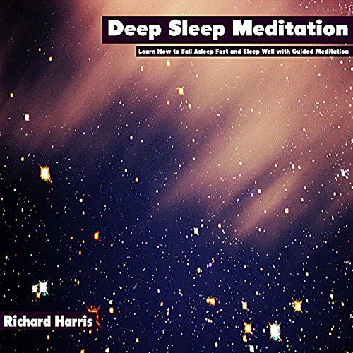 Deep Sleep Meditation Audiobook By Richard Harris cover art