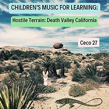 Children's Music for Learning: Hostile Terrain (Death Valley California)