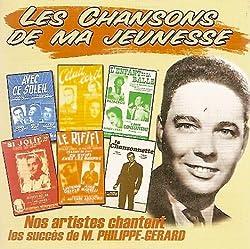 Les chansons de ma jeunesse Michel Philippe-Gerard