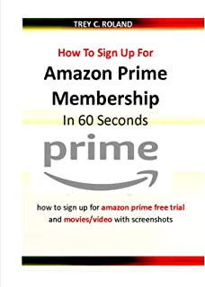 How To Sign Up For Amazon Prime Membership In 60 Seconds: how to sign up for amazon prime free trial and movies/video with...