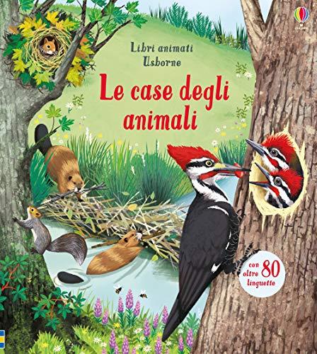 Le case degli animali. Libri animati. Ediz. a...