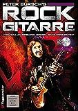 Rock Gitarre. Inkl. CD. Von Null an spielend lernen, ganz ohne Noten - Peter Bursch