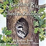 A Bedtime Kiss for Chester Raccoon (The Kissing Hand Series) (English Edition)