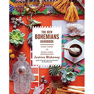The New Bohemians Handbook: Come Home to Good Vibes