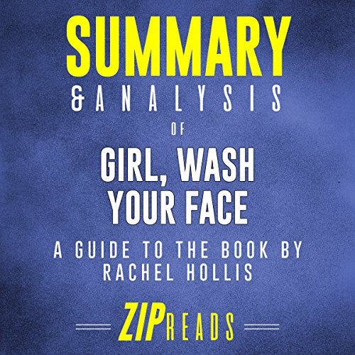 Summary & Analysis of Girl, Wash Your Face: A Guide to the Book by Rachel Hollis audiobook cover art
