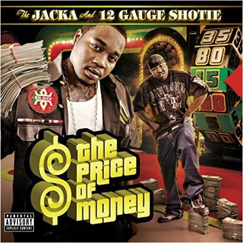 The Jacka & 12 Gauge Shotie