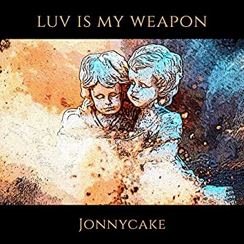 Luv Is My Weapon