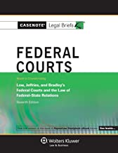 Casenotes Legal Briefs: Federal Courts Keyed to Low, Jeffries & Bradley, 7th Edition (Casenote Legal Briefs)