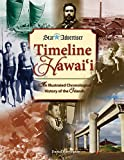 Timeline Hawaii: An Illustrated Chronological History of the Islands