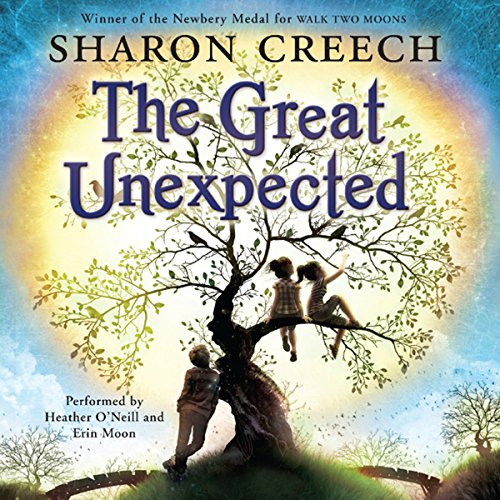 The Great Unexpected                   By:                                                                                                                                 Sharon Creech                               Narrated by:                                                                                                                                 Heather O' Neill,                                                                                        Erin Moon                      Length: 5 hrs and 26 mins     52 ratings     Overall 4.0