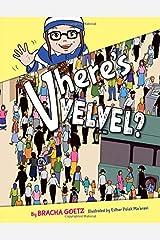 Vhere's Velvel? Hardcover