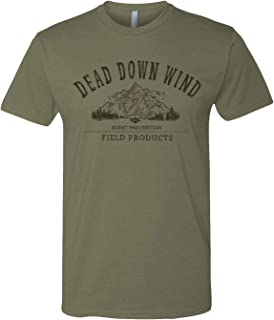 Dead Down Wind Windy Scent Prevention Field Products Adult T-Shirt
