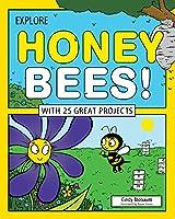 Explore Honey Bees! (Explore Your World)