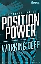 Position Power: Working Deep (High School Football)