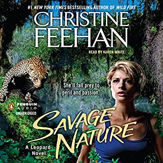 Savage Nature                   By:                                                                                                                                 Christine Feehan                               Narrated by:                                                                                                                                 Karen White                      Length: 15 hrs and 7 mins     504 ratings     Overall 4.5