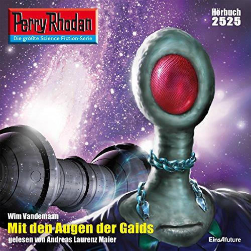 Mit den Augen der Gaids (Perry Rhodan 2525) Titelbild