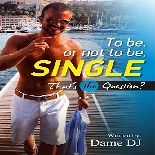 To Be, or Not to Be, Single? That's the Question audiobook cover art