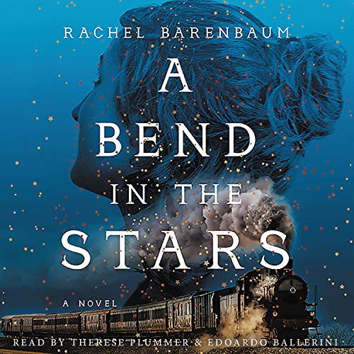 A Bend in the Stars Audiobook By Rachel Barenbaum cover art