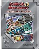 Schlock Mercenary: Massively Parallel