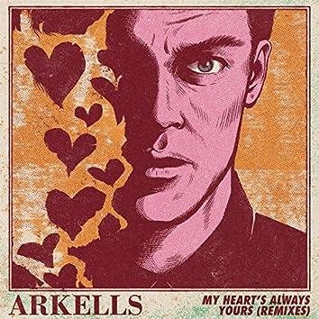 My Heart's Always Yours (Remixes)